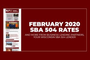 February 2020 SBA 504 Rates