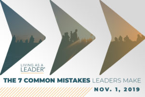7 common mistake leaders make