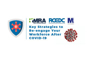 Key Strategies to Re-engage Your Workforce After COVID-19