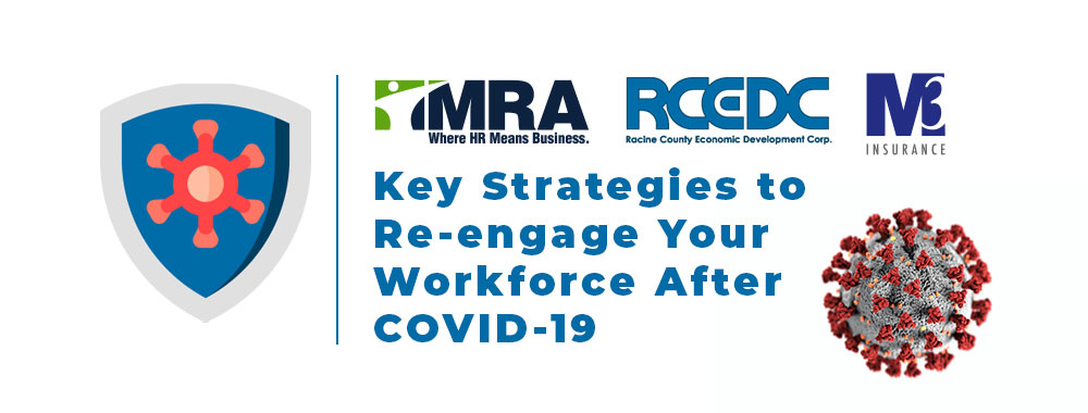 key strategies to re-engage your workforce after covid 19