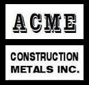 Acme Construction Metals, Inc.