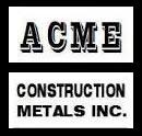 Acme Construction Metals, Inc.