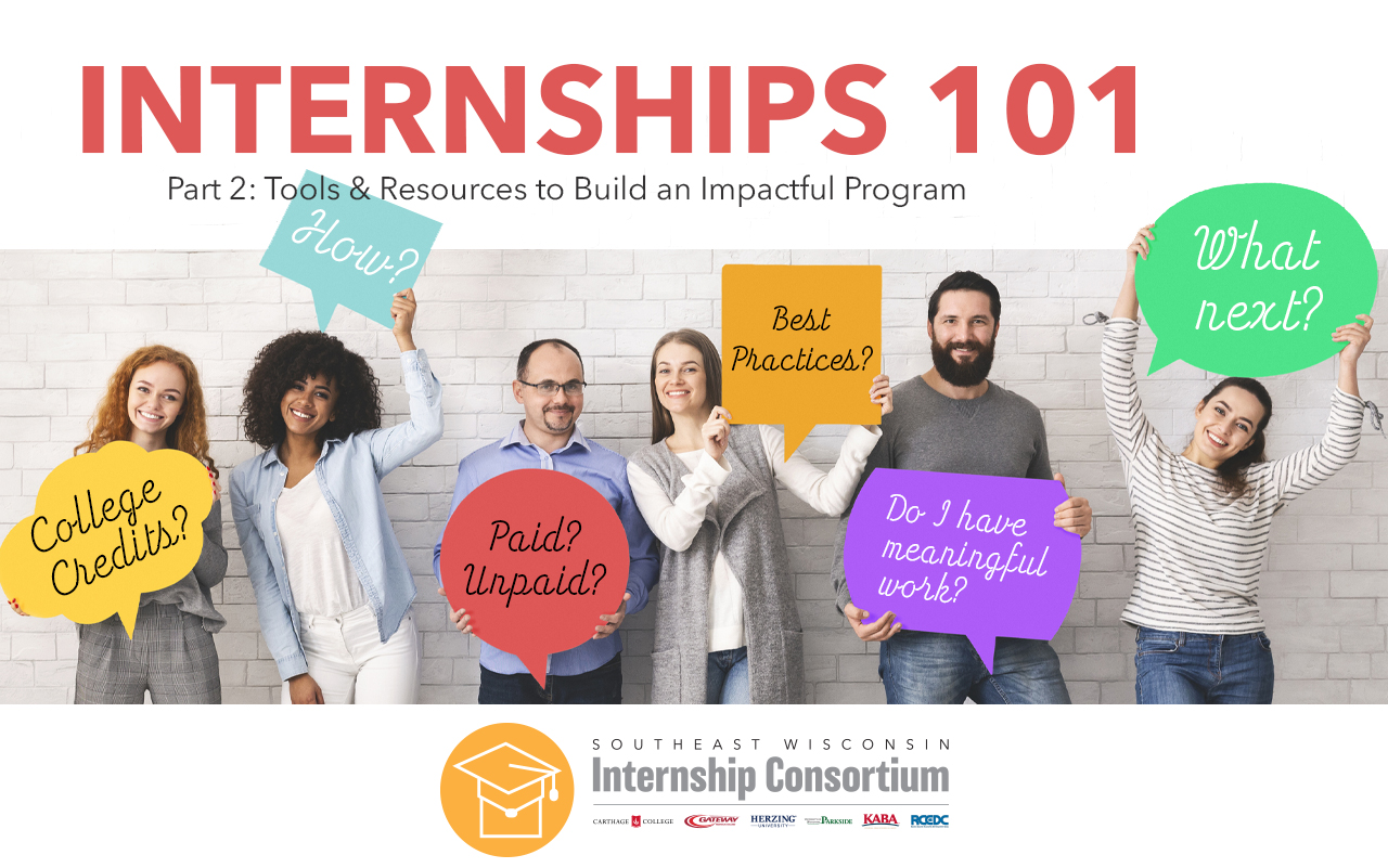 internships 101 tools and resources to build an impactful program